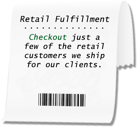 We provide fulfillment services for Receipt